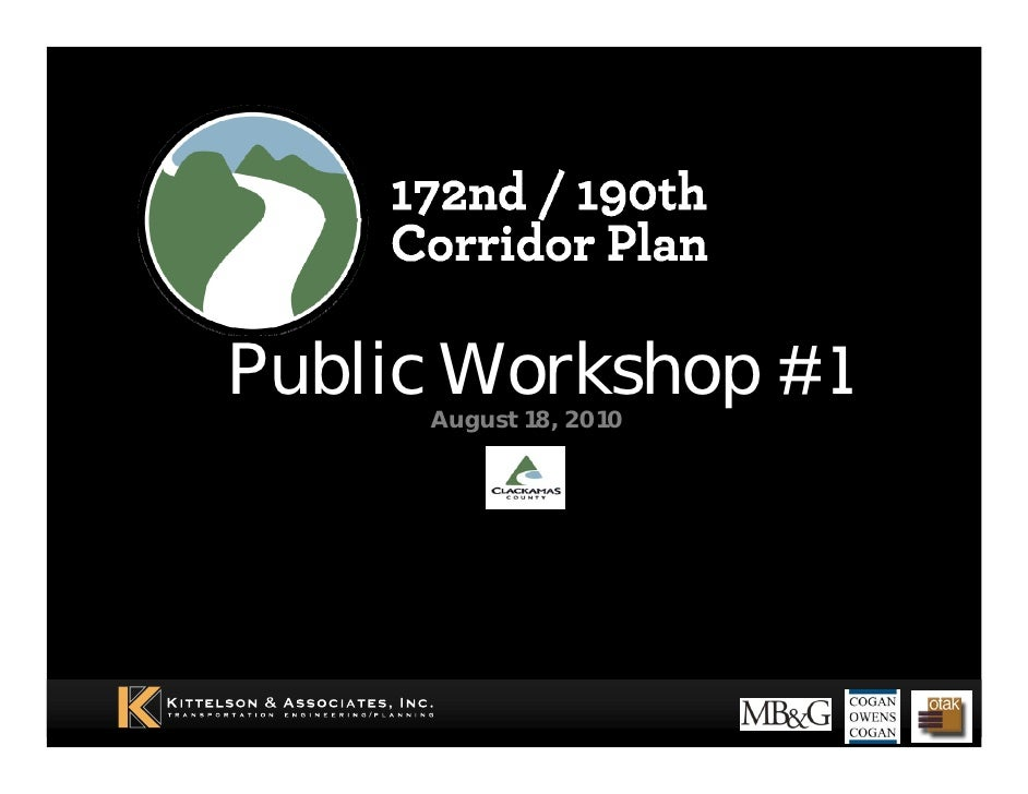 Public Workshop #1      August 18, 2010