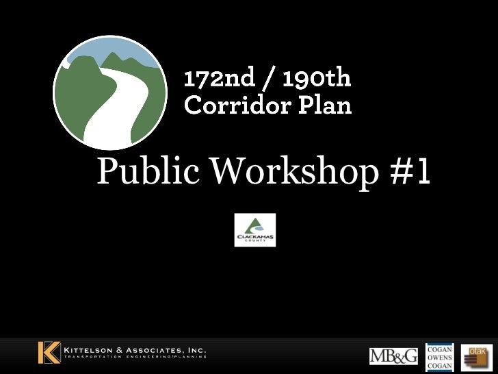 Public Workshop  #1 August 18, 2010