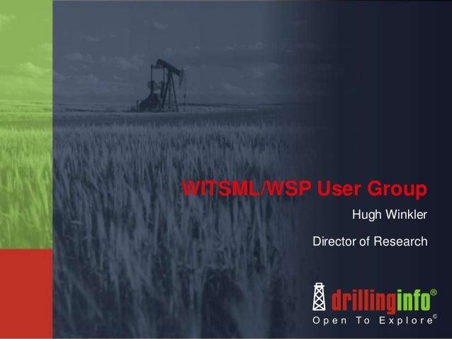 WITSML/WSP User GroupHugh WinklerDirector of Research
