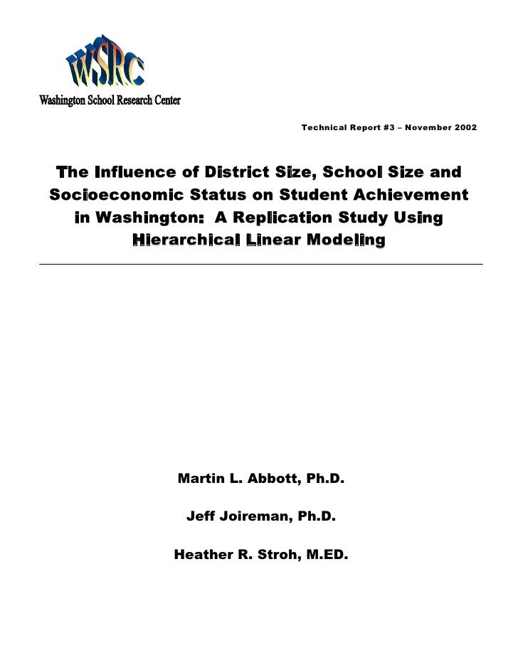 Technical Report #3 – November 2002      The Influence of District Size, School Size and Socioeconomic Status on Student A...