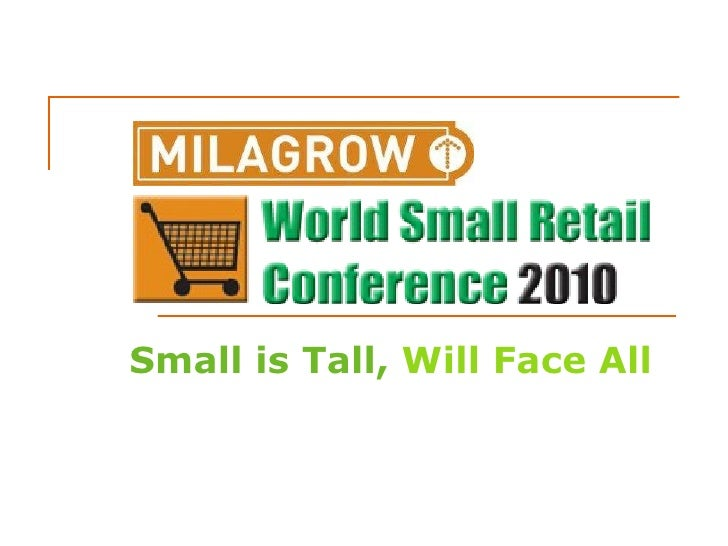 Small is Tall, Will Face All