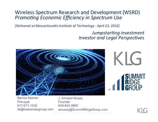 Wireless  Spectrum  Research  and  Development  (WSRD)   Promo%ng  Economic  Efficiency  in  Spectrum  ...