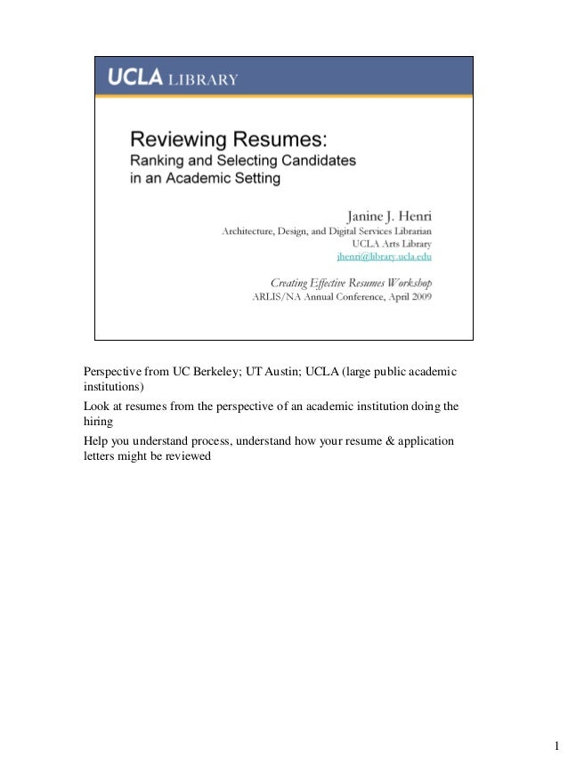 Reviewing Resumes: Ranking and Selecting Candidates in an Academic Setting,