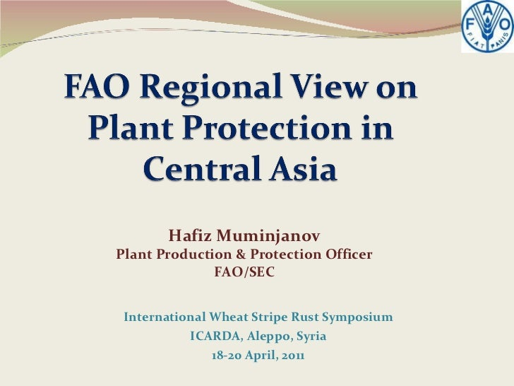 FAO Regional View on Plant Protection in Central Asia