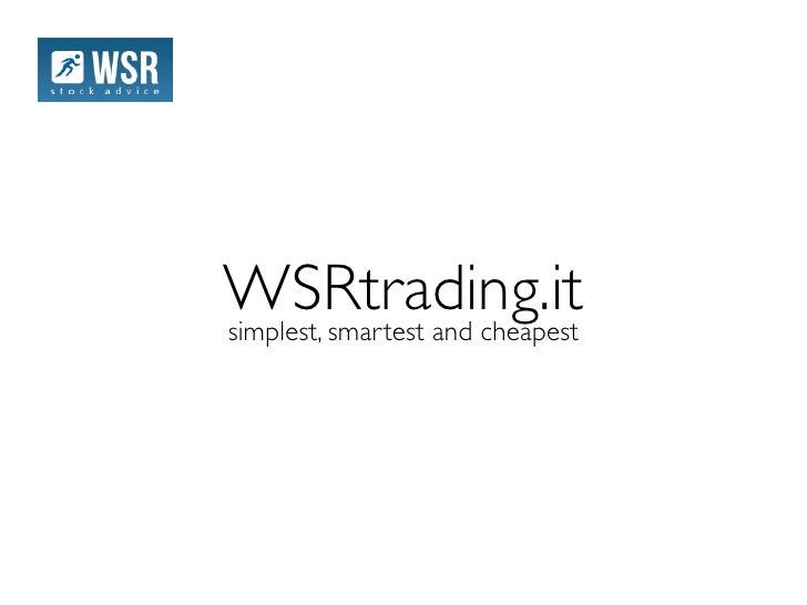 WSRtrading.itsimplest, smartest and cheapest