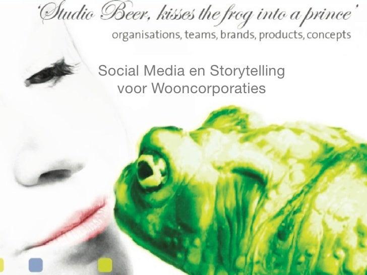 Social Media en Storytelling   voor Wooncorporaties