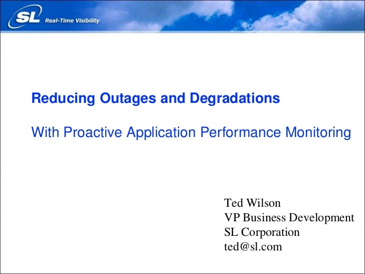 Reducing Outages and Degradations With Proactive Application Performance Monitoring