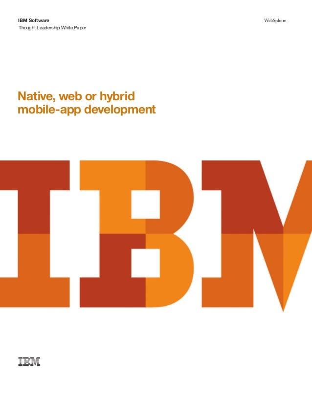 IBM SoftwareThought Leadership White PaperWebSphereNative, web or hybridmobile-app development