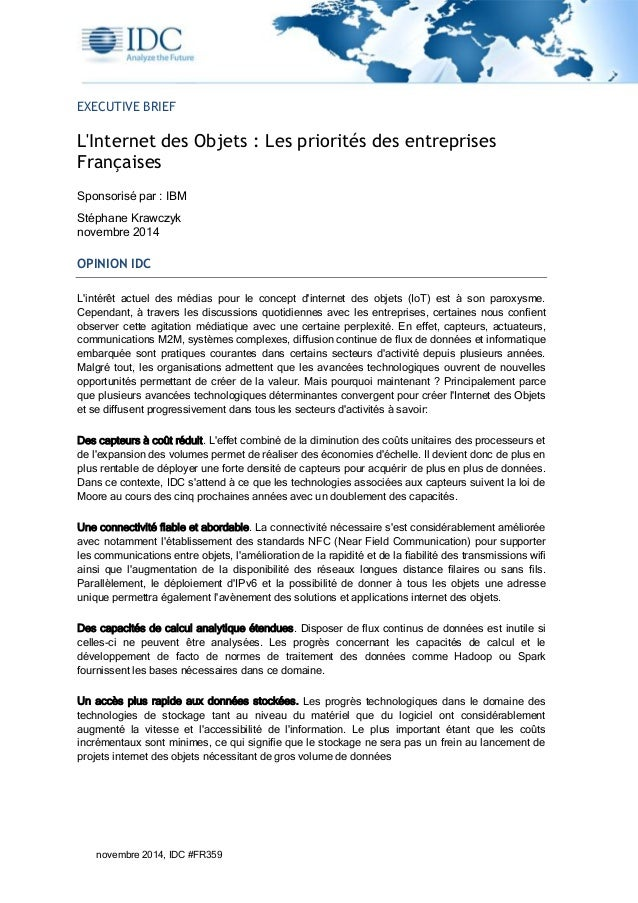 novembre 2014, IDC #FR359 EXECUTIVE BRIEF L'Internet des Objets : Les priorités des entreprises Françaises Sponsorisé par ...
