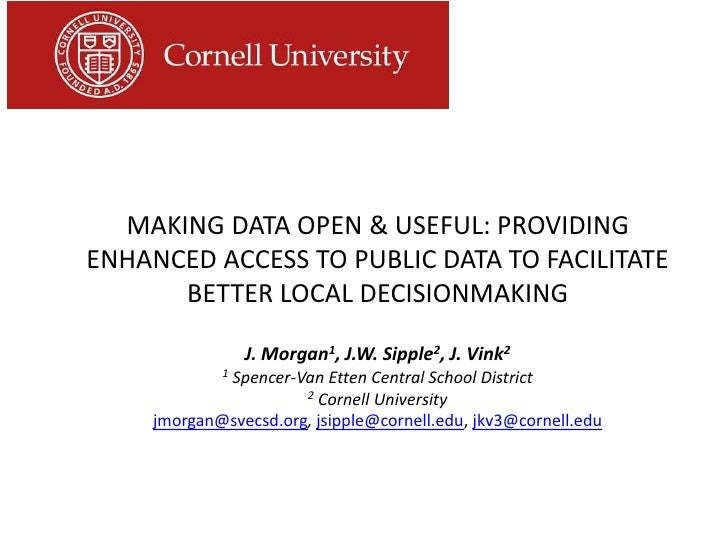 MAKING DATA OPEN & USEFUL: PROVIDINGENHANCED ACCESS TO PUBLIC DATA TO FACILITATE      BETTER LOCAL DECISIONMAKING         ...