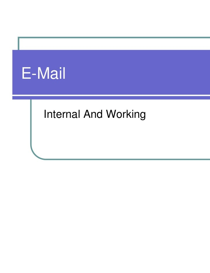 E-Mail   Internal And Working