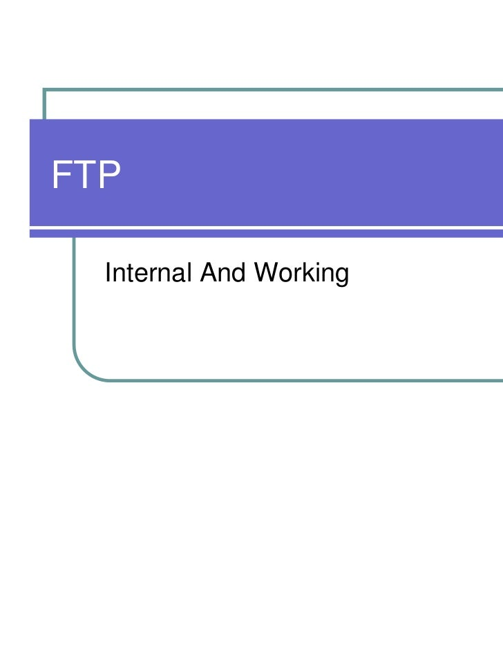 FTP  Internal And Working