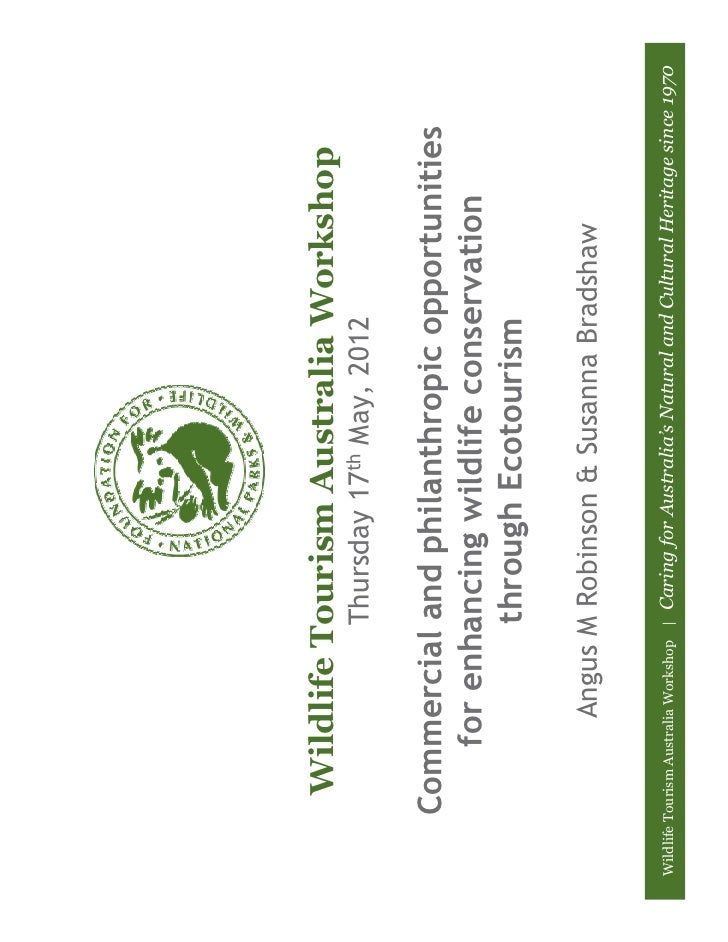 Wildlife Tourism Australia Workshop                                    Thursday 17th May, 2012        Commercial and phila...