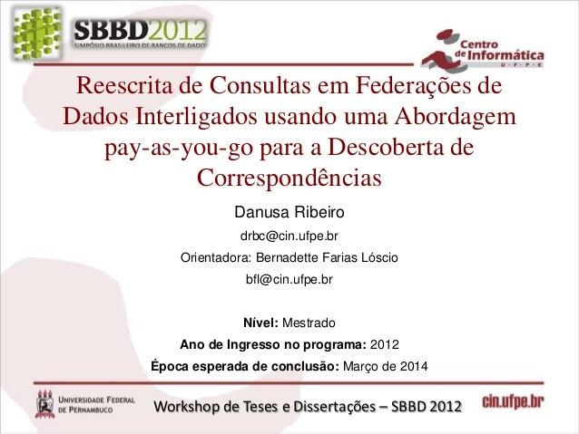 Reescrita de Consultas em Federações de Dados Interligados usando uma Abordagem pay-as-you-go para a Descoberta de Correspondências