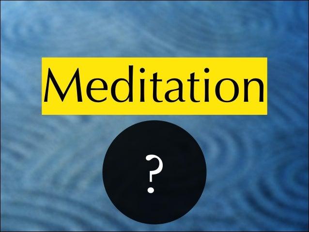 WTF is meditation?