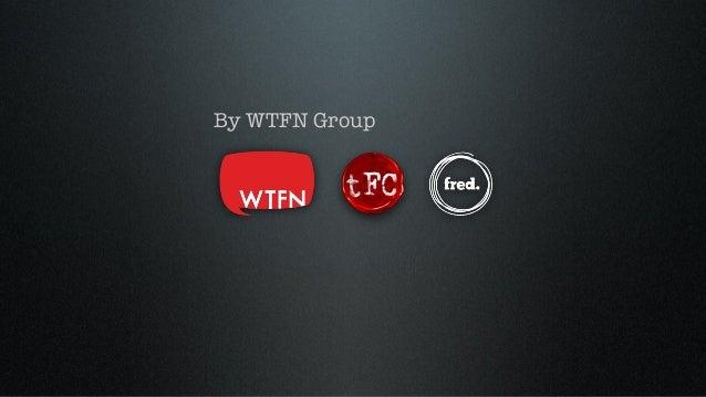 WTFN presentation on branded content & formats