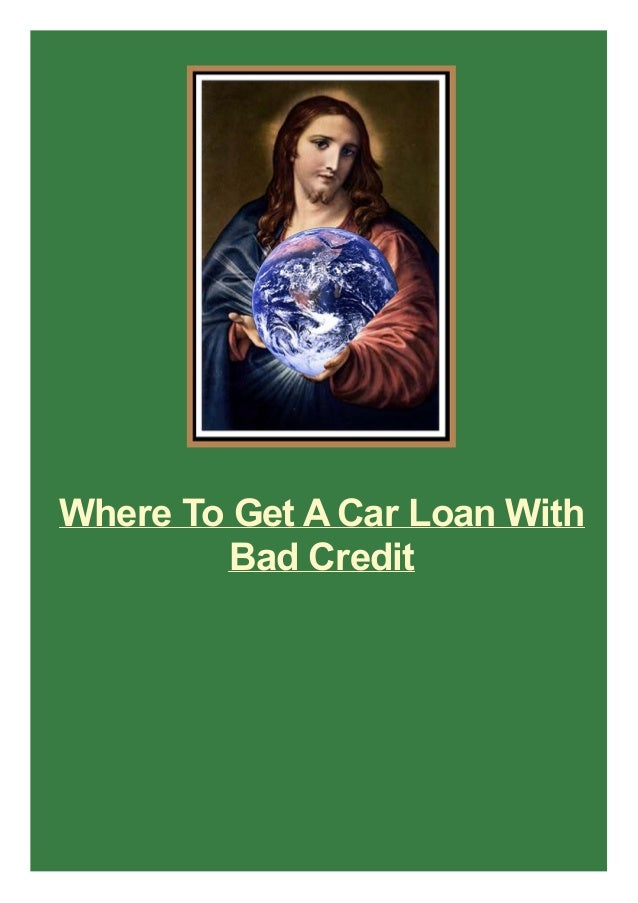 Where To Get ACar Loan With Bad Credit