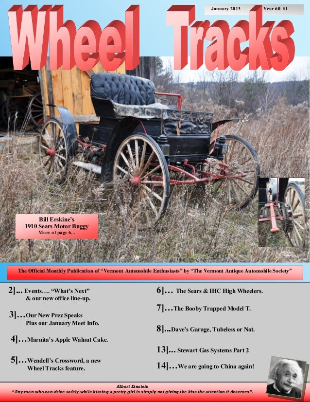 January 2013            Year 60 #1            Bill Erskine's       1910 Sears Motor Buggy             More of page 6...   ...