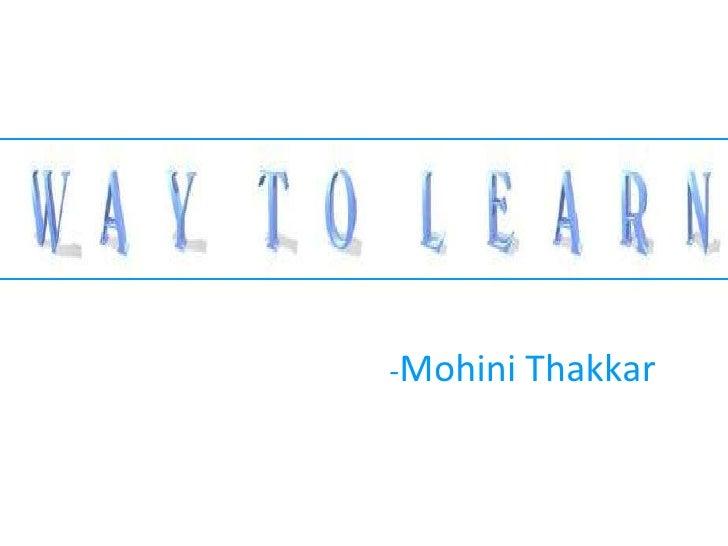 - Mohini Thakkar