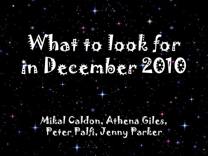 What to look for in December 2010<br />MikalCaldon, Athena Giles, Peter Palfi, Jenny Parker<br />