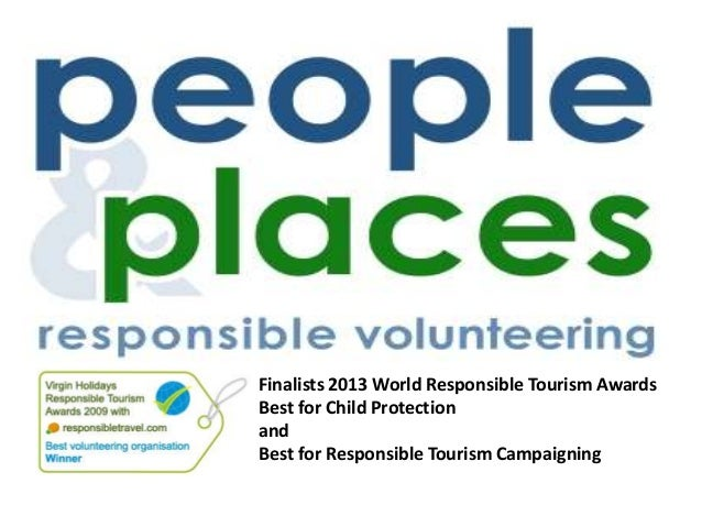 Finalists 2013 World Responsible Tourism Awards Best for Child Protection and Best for Responsible Tourism Campaigning