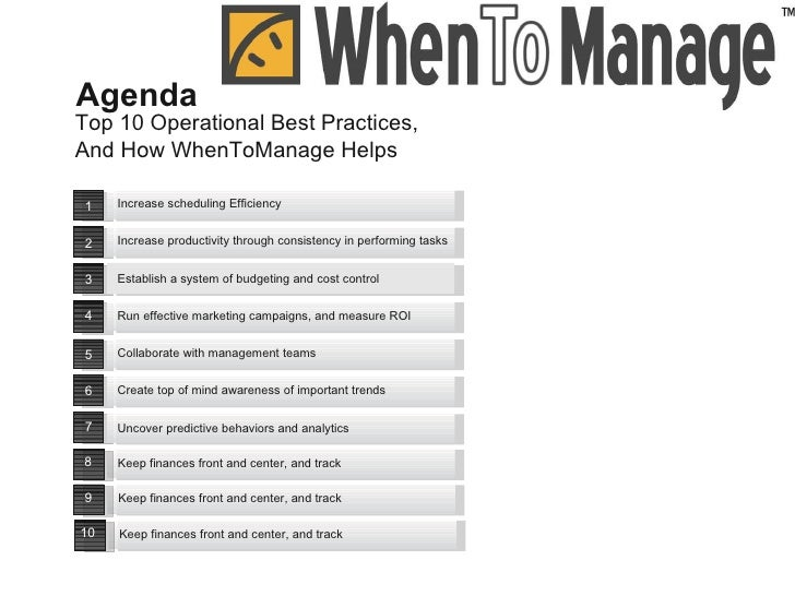 Top 10 Operational Best Practices,  And How WhenToManage Helps Agenda 8 Keep finances front and center, and track  9 Keep ...