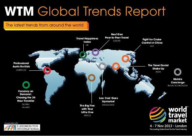 WTM Global Trends Report The latest trends from around the world Travel Happiness Index  Next Gen Peer-to-Peer Travel EURO...