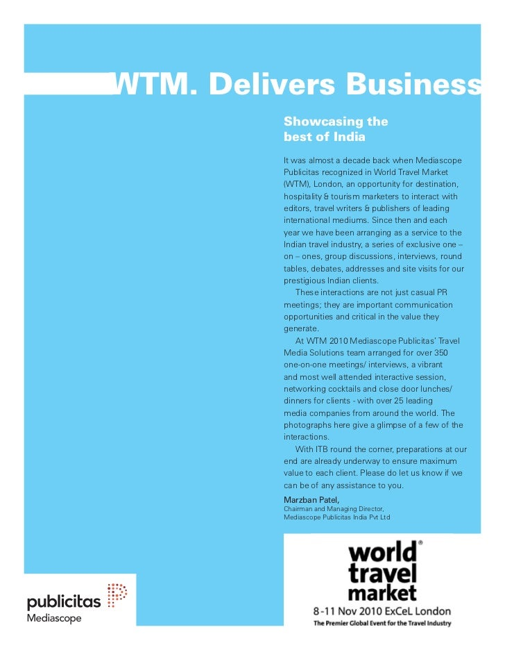 WTM. Delivers Business          Showcasing the          best of India          It was almost a decade back when Mediascope...