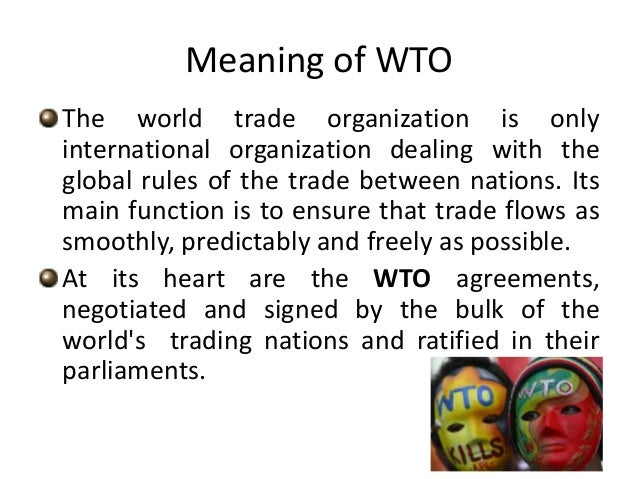 thw wto free trade and globalization essay Essay on the world trade the first american gathering of the wto sparked strong anti-globalization the system of global free trade that they.