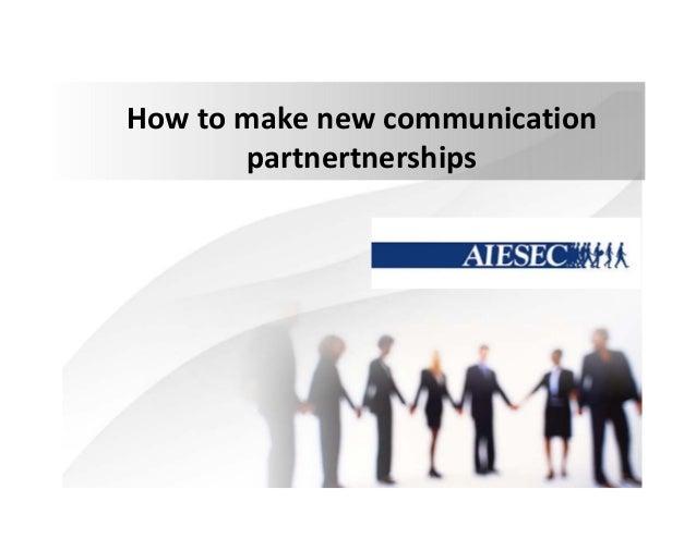 Ηοw to make new communication partnertnerships
