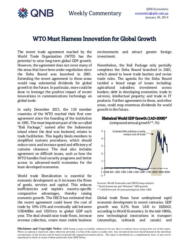 QNB Economics economics@qnb.com.qa January 26, 2014  Weekly Commentary  WTO Must Harness Innovation for Global Growth The ...