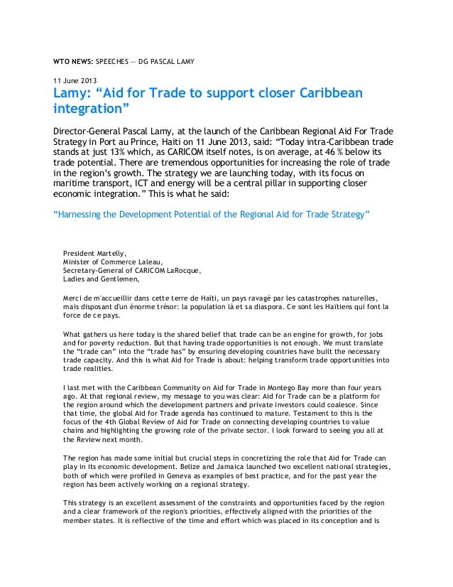 "WTO NEWS: SPEECHES — DG PASCAL LAMY11 June 2013Lamy: ""Aid for Trade to support closer Caribbeanintegration""Director-Genera..."