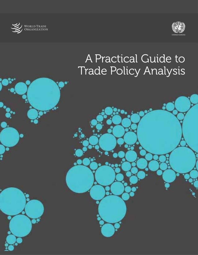 A Practical Guide to Trade Policy Analysis