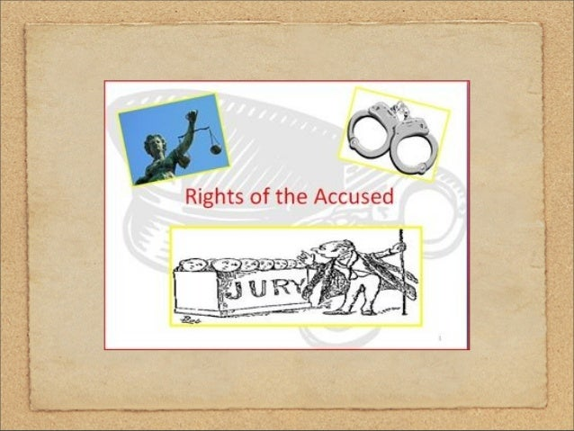rights of an accused All students are granted the following rights in the disciplinary process: a a student has the right to be treated with dignity by the university hearing board and by all persons involved.