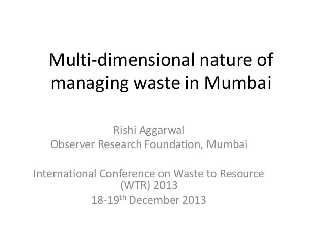 Multi-dimensional nature of solid waste management in Mumbai