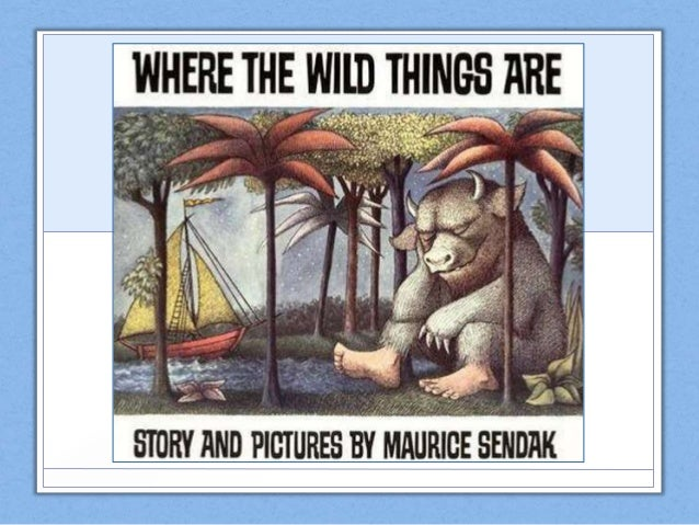 Sendak's Early Life • Maurice Bernard Sendak born June 10, 1928 in New York • Parents were Polish Jewish immigrants • Much...