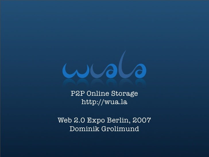 Wuala, P2P Online Storage
