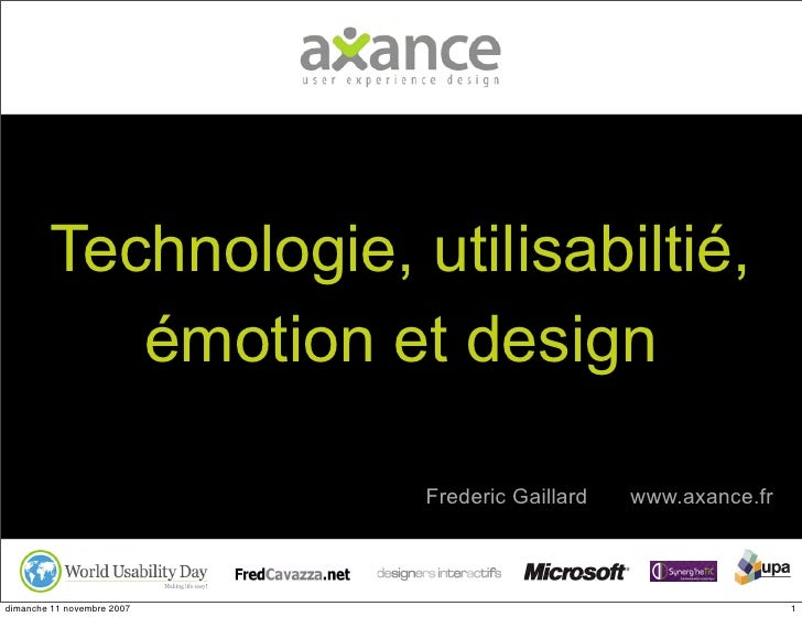 WUD 2007 Paris : Technologie, utilisabilité, émotion et design