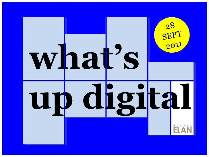 what's up digital 28 SEPT 2011