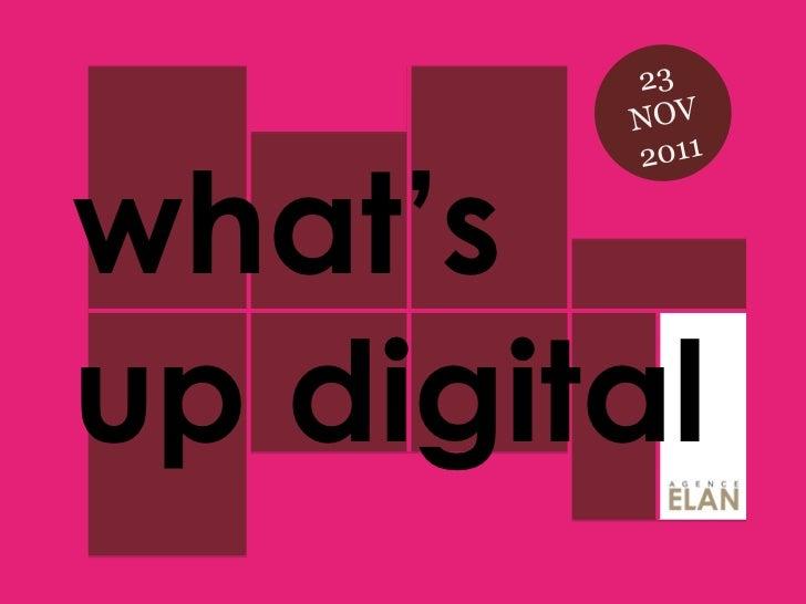 What's up Digital #9 - by ELAN