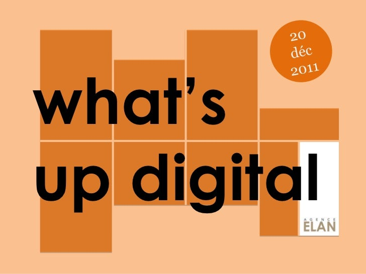 What's up Digital #12 - by ELAN