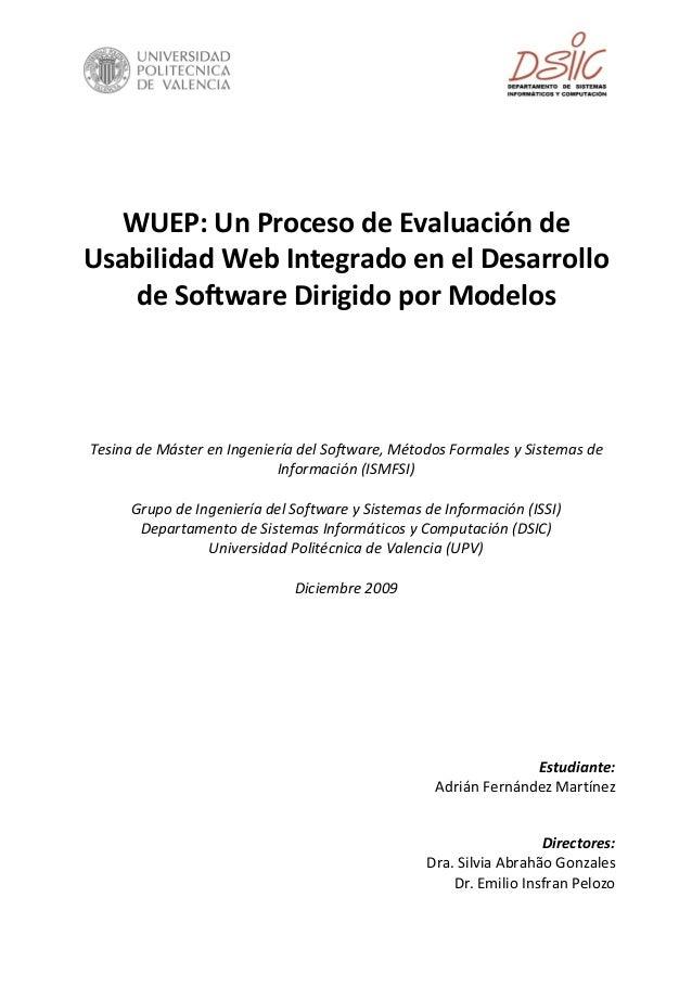WUEP:UnProcesodeEvaluaciónde UsabilidadWebIntegradoenelDesarrollo deSoftwareDirigidoporModelos  ...