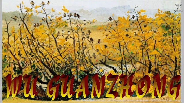 http://www.authorstream.com/Presentation/michaelasanda-1806850-wu-guanzhong1/