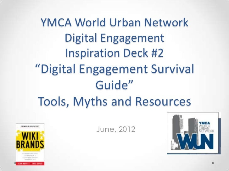 "YMCA World Urban Network    Digital Engagement    Inspiration Deck #2""Digital Engagement Survival           Guide"" Tools, ..."