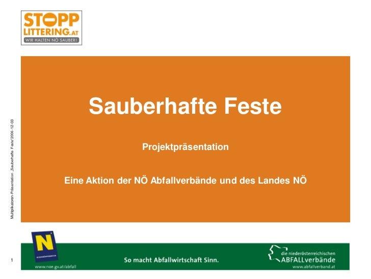 "Sauberhafte FesteMultiplikatoren-Präsentation ""Sauberhafte Feste""2006-12-03                                               ..."