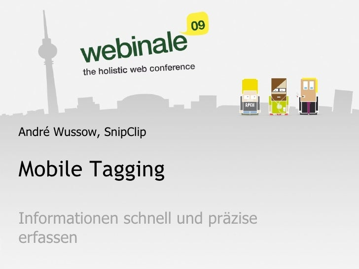 Mobile Tagging @ webinale