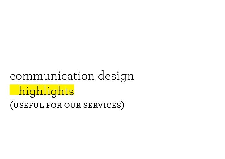 2011 | Communication design highlights for service design