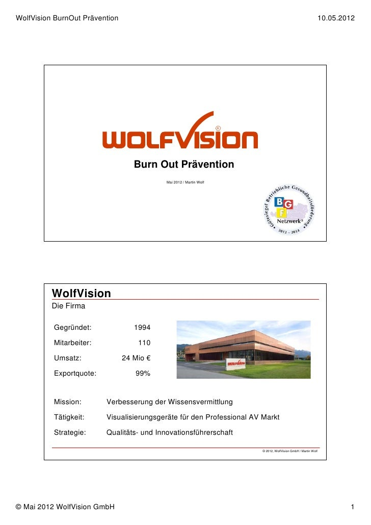 WolfVision BurnOut Prävention                                                                                   10.05.2012...