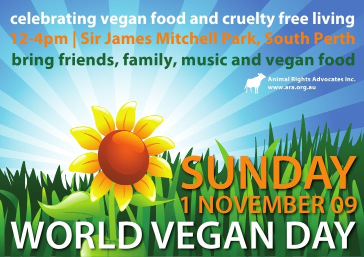 celebrating vegan food and cruelty free living 12-4pm   Sir James Mitchell Park, South Perth bring friends, family, music ...