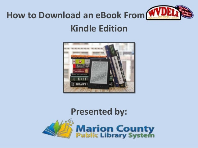 How to Download an eBook from WVDELI - Kindle Edition